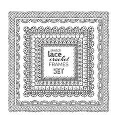 sketch lace crochet frames set vector image