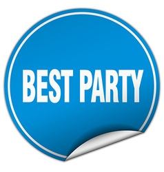 Best party round blue sticker isolated on white vector