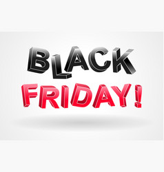 black friday banner of 3d letters vector image