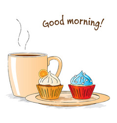 good morning sketch snack with cupcakes vector image