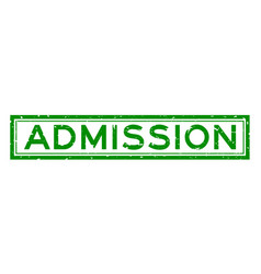 Grunge green admission word square rubber seal vector