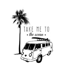 Take me to the ocean typographic poster vector