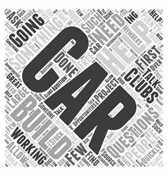 How Car Clubs Can Help You Build a Car Word Cloud vector image