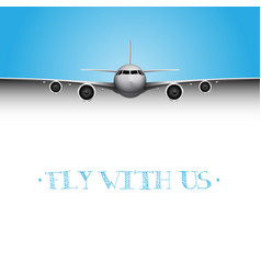 Realistic plane with fly with us title business vector