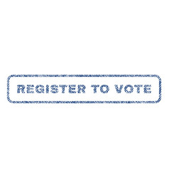 Register to vote textile stamp vector