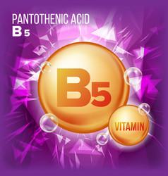 Vitamin b5 pantothenic acid vitamin gold vector