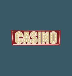casino retro street signboard vintage banner with vector image