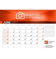 Desk Calendar for 2017 Year June Design Print vector image