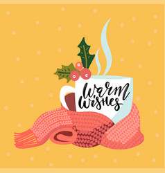 handwritten warm wishes text hand drawn cup of vector image