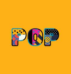 Pop concept word art vector