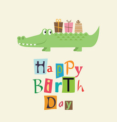 happy birthday card with fun crocodile vector image
