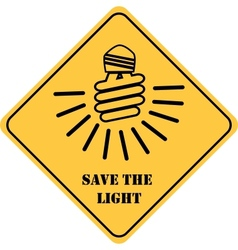 save the light yellow sign vector image