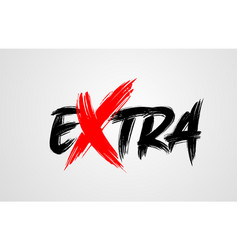 Extra grunge brush stroke word text for vector