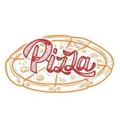 Pizza hand written lettering logo label badge vector