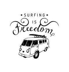 surfing is freedom typographic poster vector image