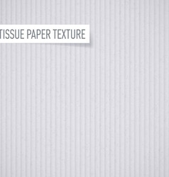 Tissue paper texture vector