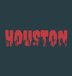 houston city name and silhouettes on them vector image vector image