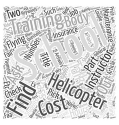 How to pick a helicopter school for training word vector