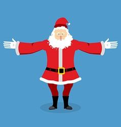 Happy Santa Claus spread his arms in an embrace vector image vector image