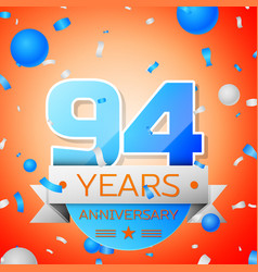 Ninety four years anniversary celebration vector