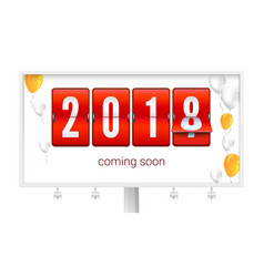 coming soon 2018 new year congratulatory poster vector image