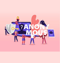 Online anonymous concept tiny characters at huge vector