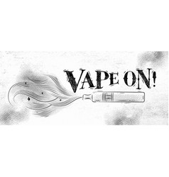 poster vape on vector image