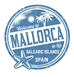 welcome to mallorca sign or stamp vector image