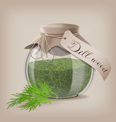 Dried dill weed in a glass jar with dill sprigs vector