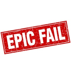 Epic fail red square grunge stamp on white vector