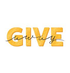 giveaway typographic golden sign vector image