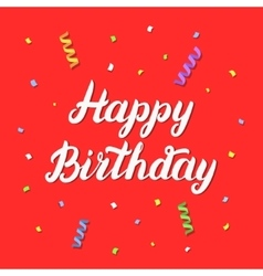 Happy birthday hand lettering on red festive vector image vector image