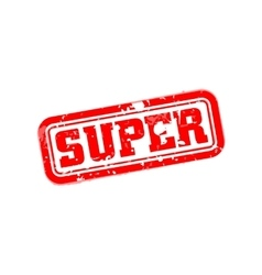 Super rubber stamp vector