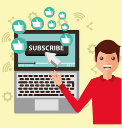 blogger man pointing laptop subscribe likes vector image