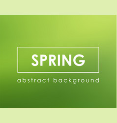 green background blurred color nature spring vector image