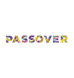 passover concept retro colorful word art vector image