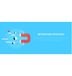 Retention strategy magnet attracts the likes vector