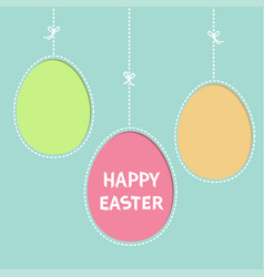 happy easter text hanging painted egg set dash vector image