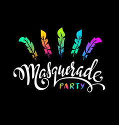 masquerade hand lettering inscription vector image