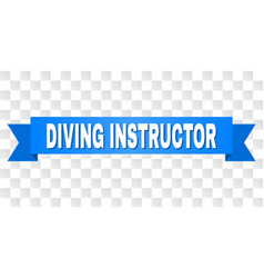Blue ribbon with diving instructor title vector