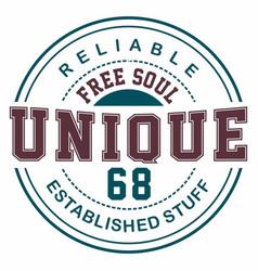 graphic design free soul unique for t-shirts vector image