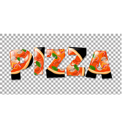 Pizza in text isolated vector