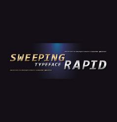 rapid futuristic alphabet lettering vector image