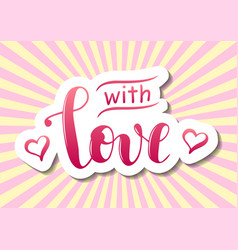 with love in pink gradient with hearts white vector image