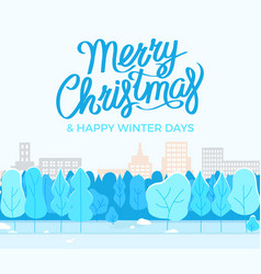 merry christmas and happy winter days city park vector image