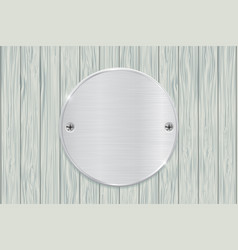 Metal round plate on gray wooden background vector