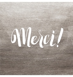 Thank You French Language Lettering vector image