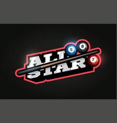 All star modern professional typography billiard vector