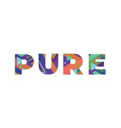 Pure concept retro colorful word art vector
