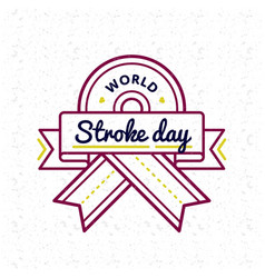 World stroke day greeting emblem vector